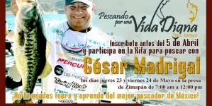 Rifa para pescar con César Madrigal