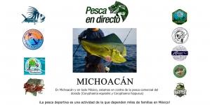 En Michoacán y en todo México, estamos contra la pesca comercial de dorado